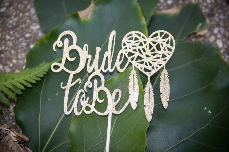 Hochzeit - Bohemian Bridal Shower Decor/Bride To Be Cake Topper/Boho Chic Bridal Shower Gold Glitter Cake Topper/Heart Dream Catcher Bridal Cake Decor