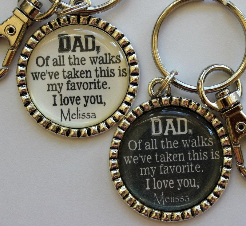 ed7e865510e Father of the Bride Gift Keychain Dad of all the walks we ve taken this is  my favorite personalized beautiful quote bride daddy daughter