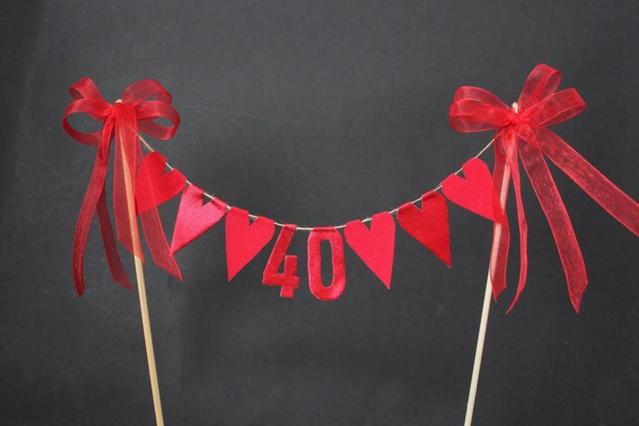Ruby 40th Anniversary Cake Topper Cake Bunting Cake Flags