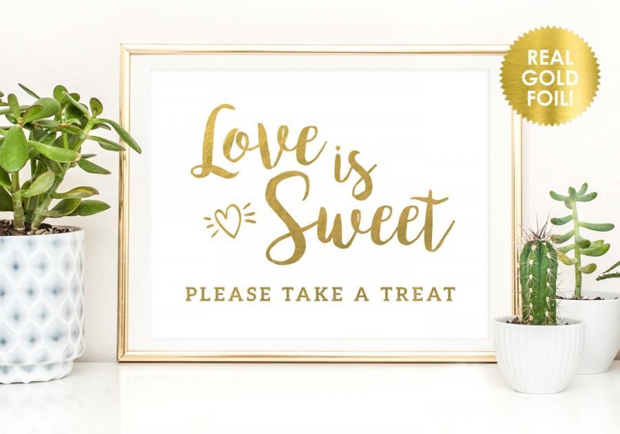 زفاف - Candy Buffet Sign / Love is Sweet Take a Treat Sign in REAL Gold FOIL  / Candy Bar Sign / Dessert Bar Sign /  Candy Buffet Sign / Candy Sign