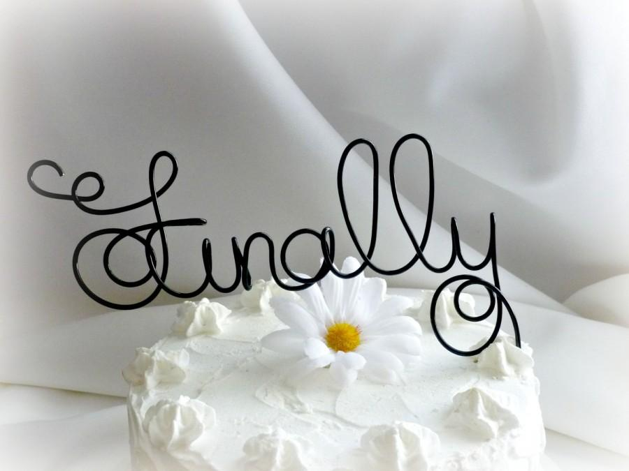 Mariage - Finally Cake Topper, Engagement Party Decor