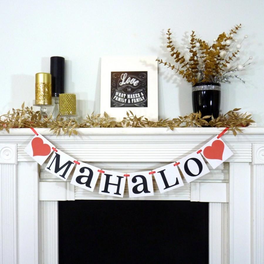 Mariage - Mahalo Banner / Thank You Sign / Rustic Wedding Banner / Hawaiian themed / Photo Prop / Wedding Sign Wedding Decoration / Anchor / Nautical