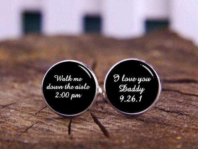 Wedding - I Love You Daddy Cufflinks, Walk Me Down The Aisle, Custom Your Text, Father's Gifts, Custom Wedding Cufflinks, Groom Cufflinks, Tie Clips