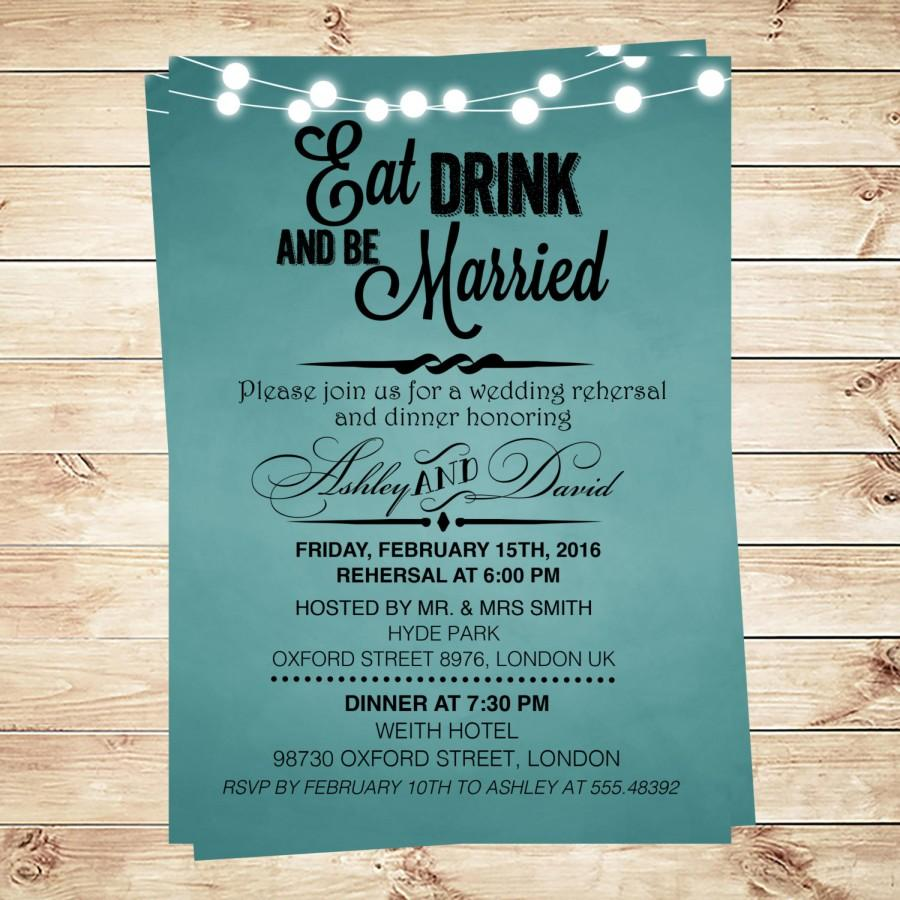 Eat Drink And Be Married Invitation Rehersal Dinner Rehersal