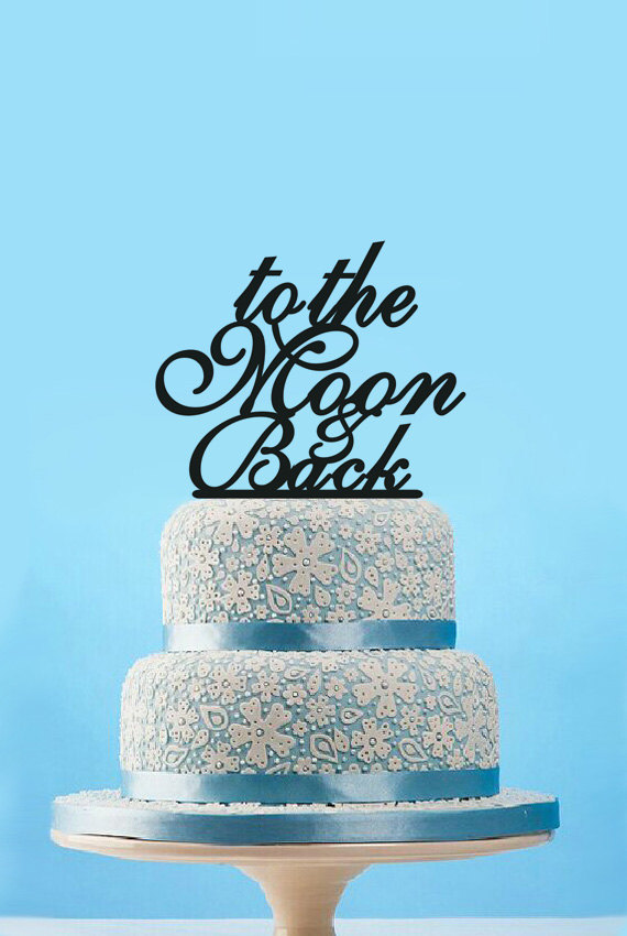 Mariage - Personalize Cake Topper,To The Moom Back Cake Topper Rustic,Traditional Cake topper wedding,Acrylic Cake Toppers,Letter Cake Topper