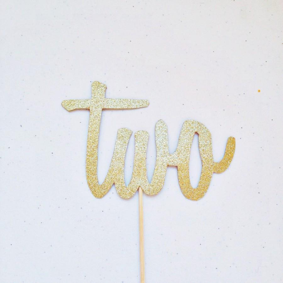 Two Cake Topper Script Number Cake Topper Gold Glitter