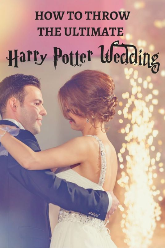 Mariage - How To Throw The Ultimate Harry Potter Wedding