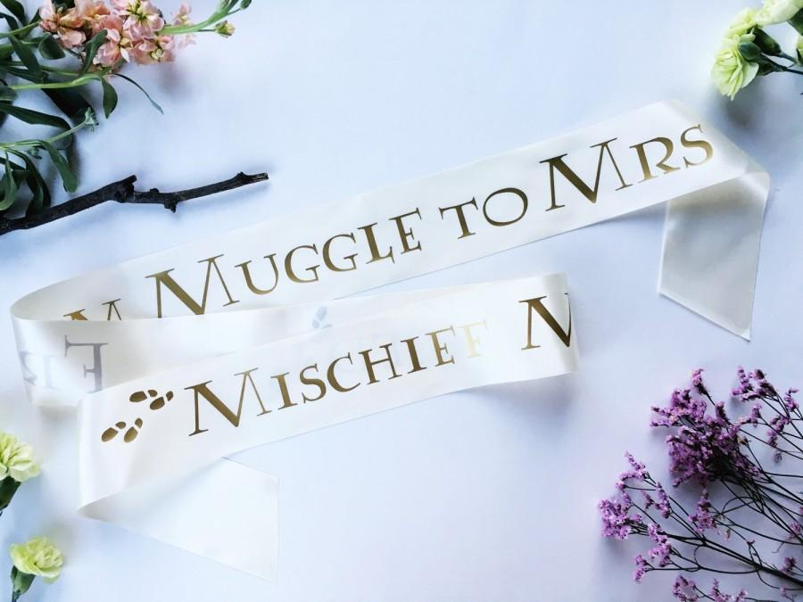 Свадьба - Harry Potter Sash -  Harry Potter Wedding - Muggle to Mrs sash - Bachelorette Sash - Bachelorette Party Accessory - Mischief Managed sash