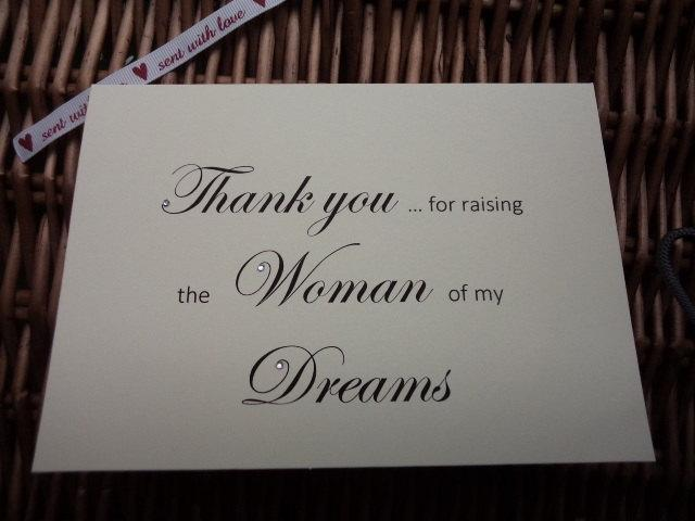 Wedding - Thank You For Raising the Woman of My Dreams Card, Wedding Day Card, Brides Parents Card, Woman of My Dreams, Mother of the Bride Card