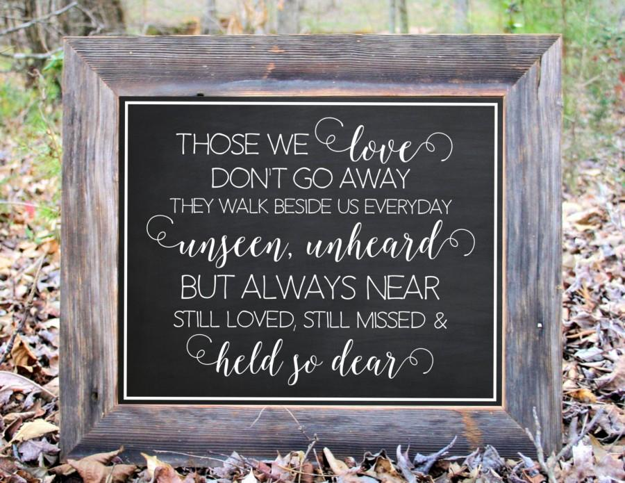 Mariage - Those We Love Walk Beside Us Everyday Held So Dear Memorial Chalkboard Sign Wedding Reception Party Printable