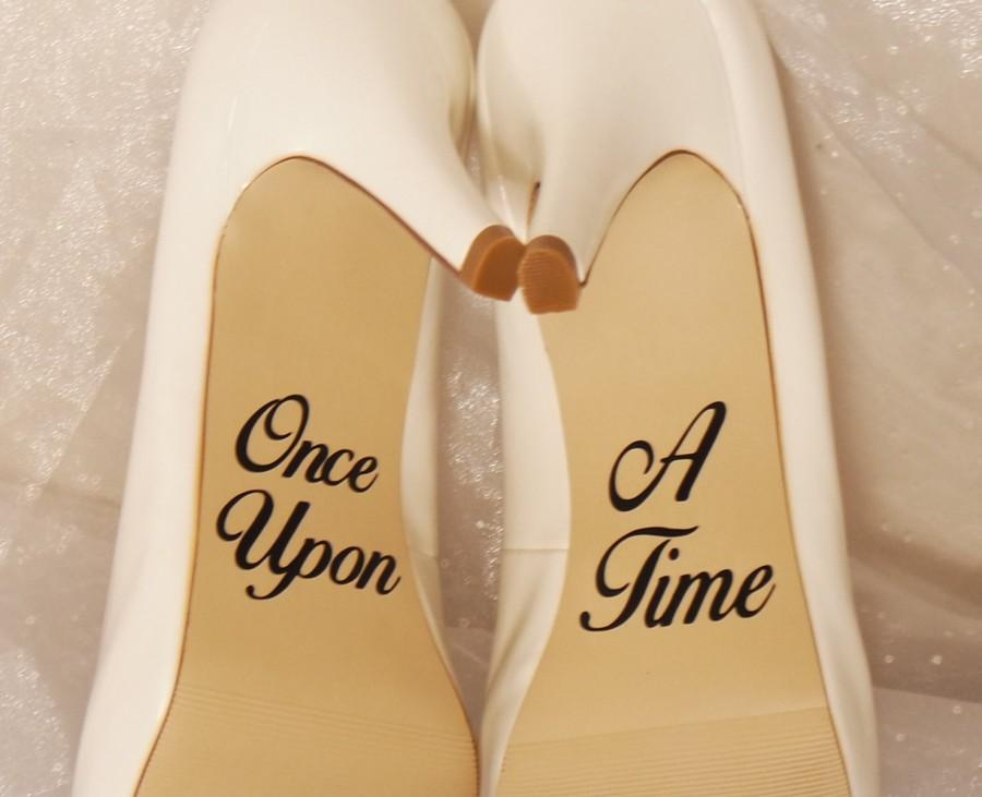 Свадьба - Once Upon A Time Wedding Shoe Decals, High Heel Decals, Shoe Decals for Wedding, Wedding Shoe Decals, Custom Shoe Decals, Disney Shoe Decals
