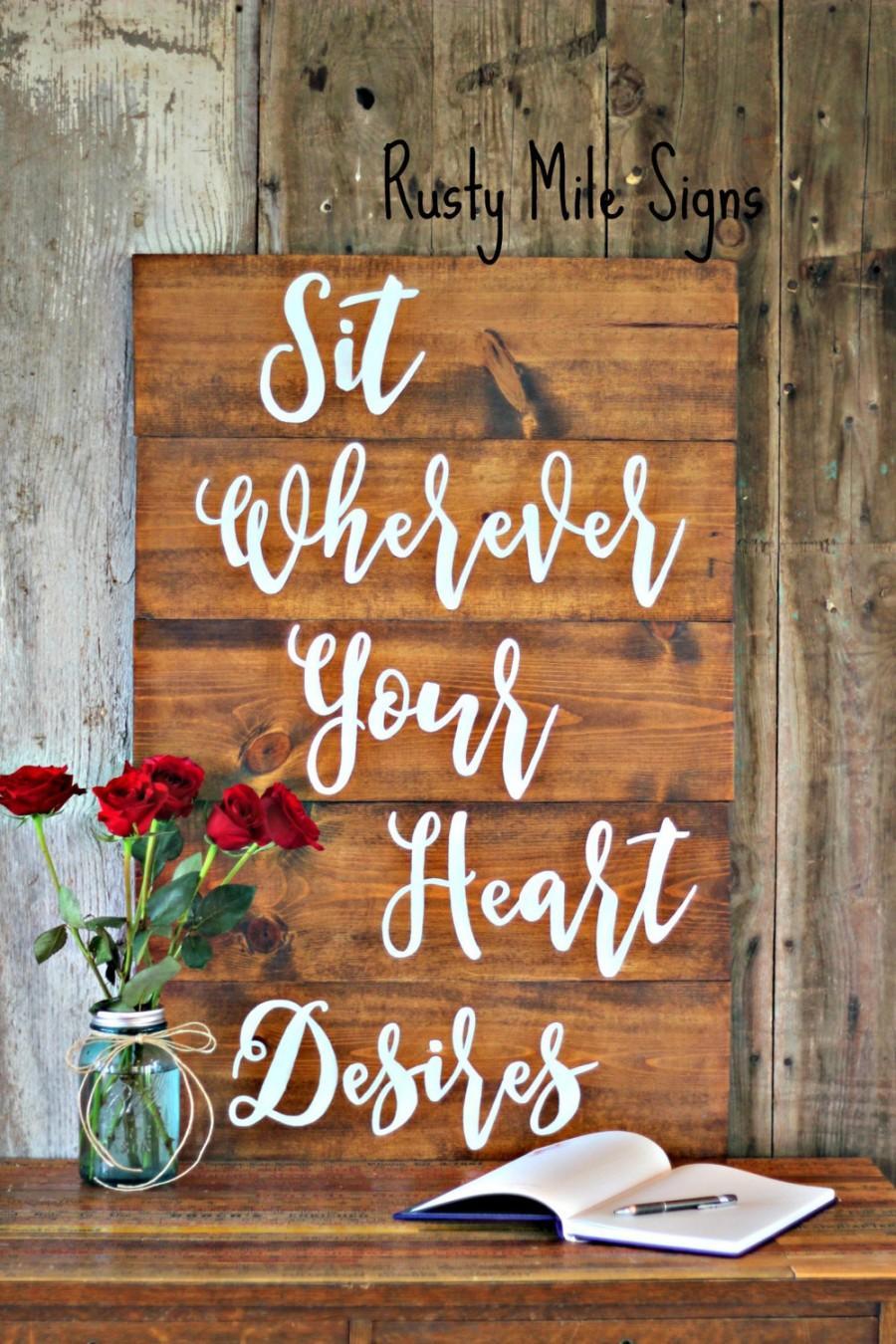 Hochzeit - Wedding Seating Plan Sign, Wedding Seating Sign, Customizable Wedding Sign, Sit wherever your heart desires, Rustic Wedding Sign