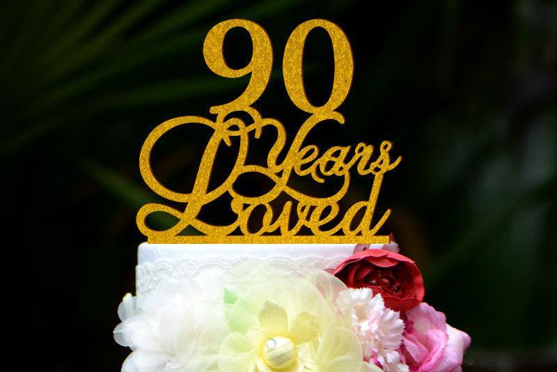 Custom 90 Years Loved Cake Topper 90th Birthday Cake Topper 051