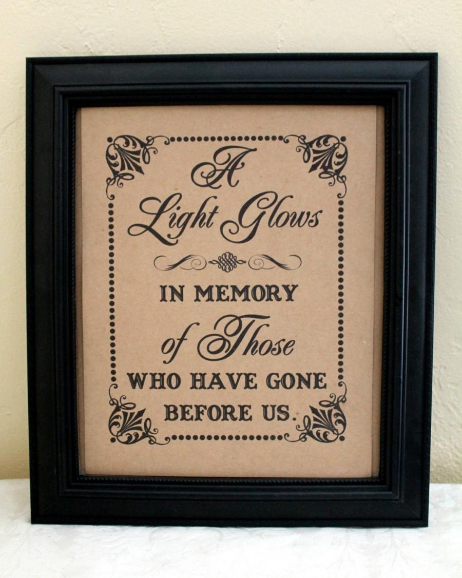 Mariage - A Light Glows 8 x 10 SIGN for Memorial Candle / In Memory Of - Wedding Sign -Class Reunion-Reunion- Single Sheet (Style: LIGHT GLOWS)