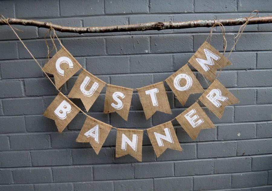 Wedding - VINTAGE STYLE BANNER - Custom Burlap Banner - Your wordings on Your Banner - Custom Words - Beautiful Vintage Font