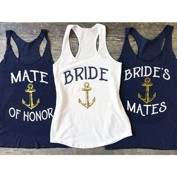 Nautical Bachelorette Mate Of Honor Bridesmaid Shirt Bride To Be Tank Top