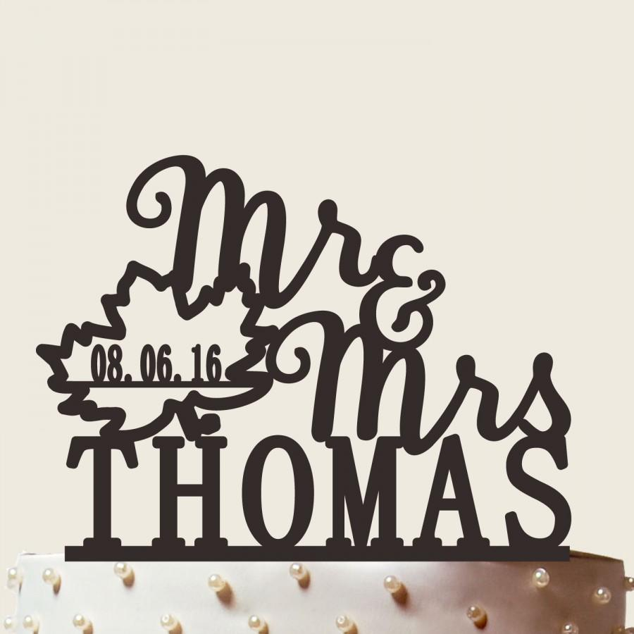 Mariage - Mr and Mrs cake topper fall leaf with date fall wedding cake topper, Custom Wedding Cake Topper CT030