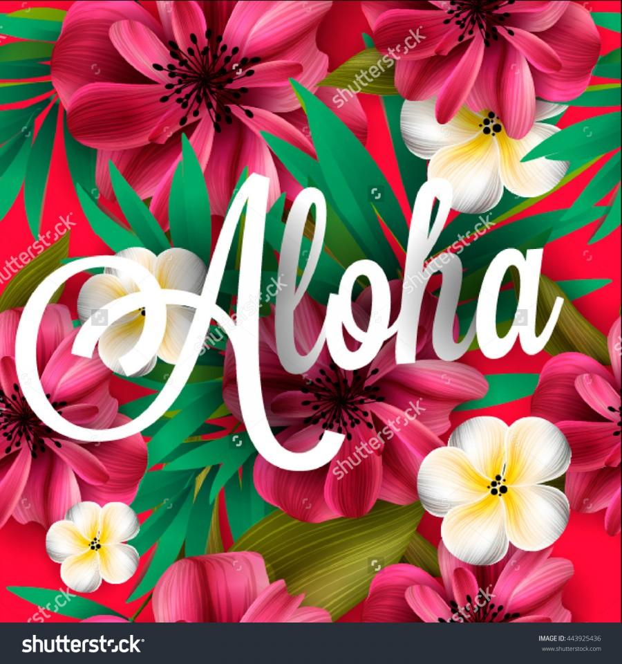 Aloha hawaii hand lettering with hibiscus pink lily orchid aloha hawaii hand lettering with hibiscus pink lily orchid plumeria flowers palm leaf vector illustration izmirmasajfo Choice Image