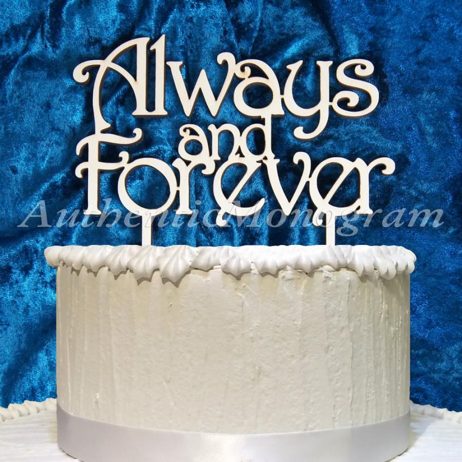 Mariage - Always and Forever Wooden CAKE TOPPER, Wedding decor, Engagement, Anniversary, Celebration, Special Occasion, Love