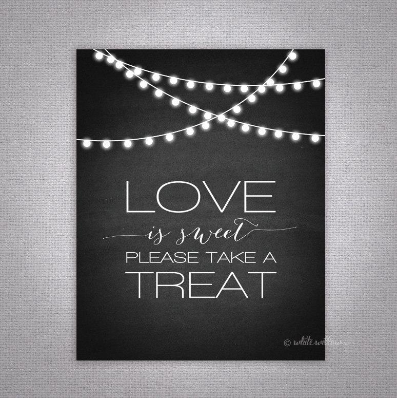 Свадьба - Love is sweet, Please take a treat - Printable Wedding Sign, Instant Download, Chalkboard, Candy Buffet, Candy Bar
