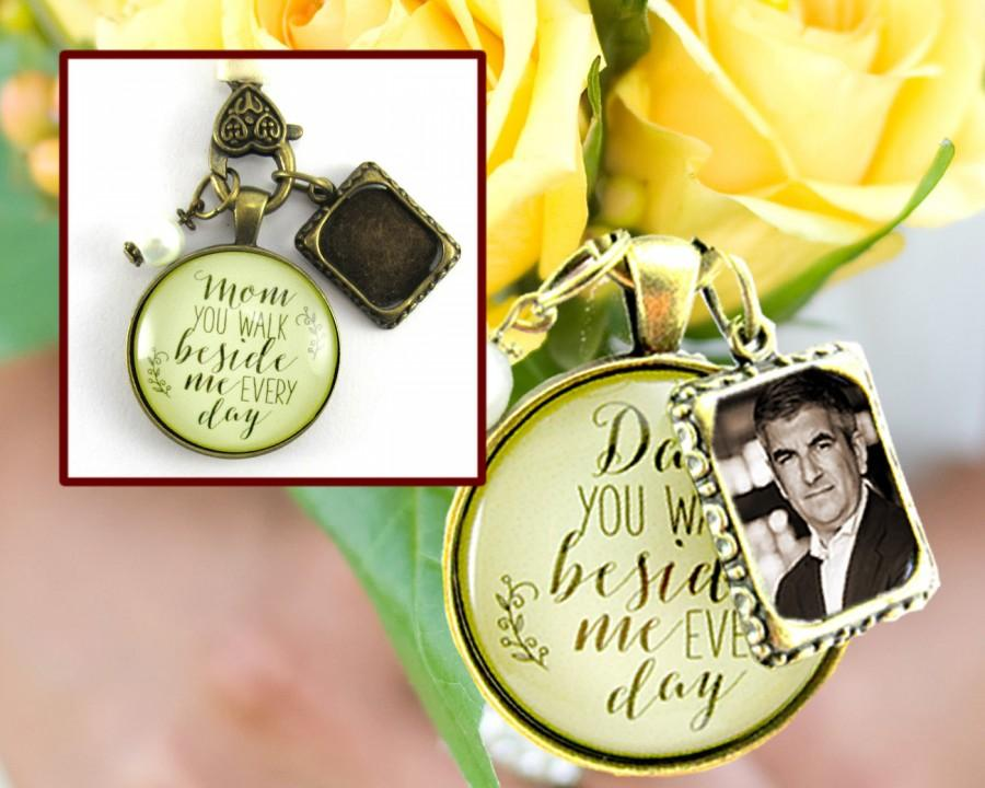 Wedding - Dad or Mom You Walk Beside Me Every Day Wedding Bouquet Charm, Bridal Pendant Father Mother Memorial Remembrance Photo Jewelry