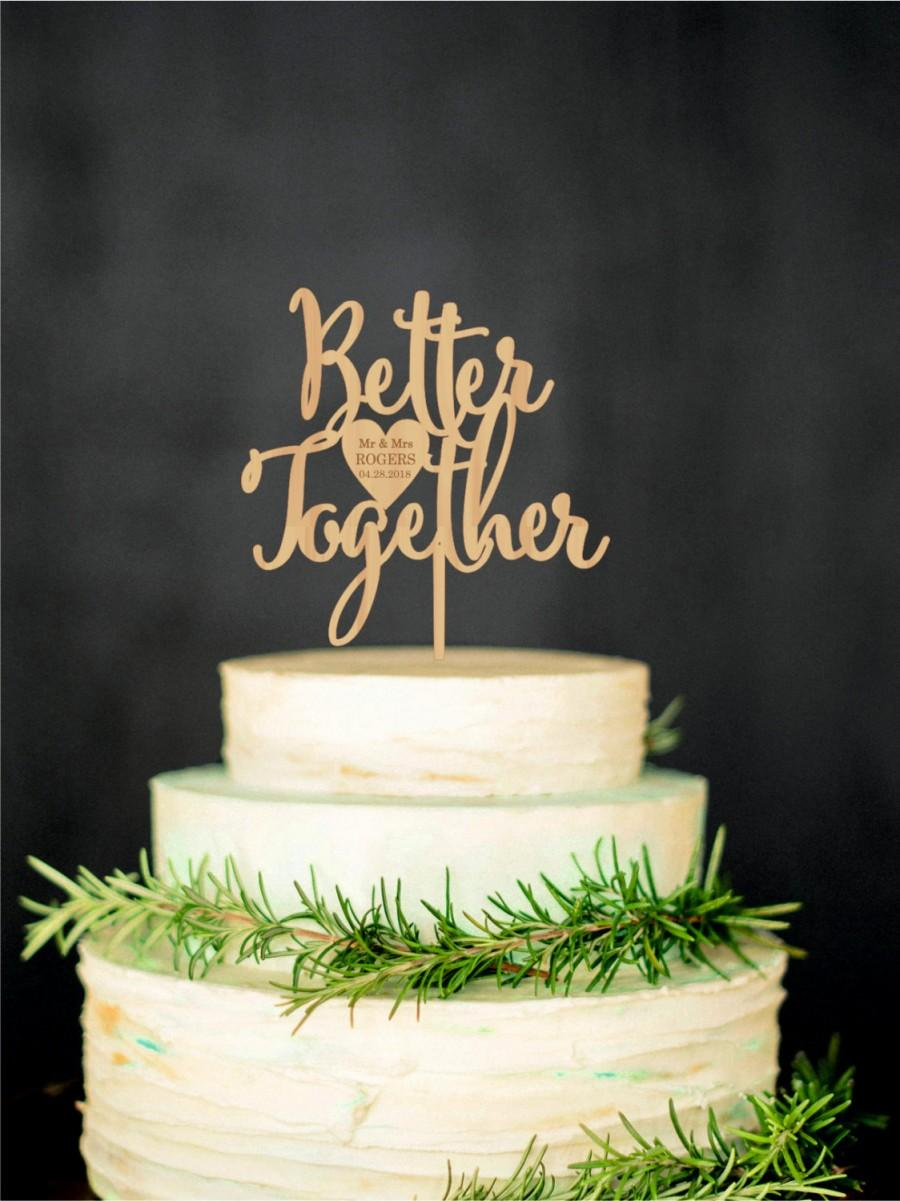 Mariage - Wedding Cake Topper Better Together Rustic Wedding Love Cake Topper