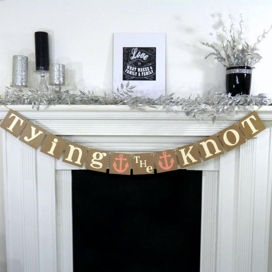 Wedding - Wedding Garland/ Tying the Knot Banner/Nautical /Destination Wedding/ Backdrop / Beach Wedding//Bridal Shower/ Anchor/ Wedding Decoration