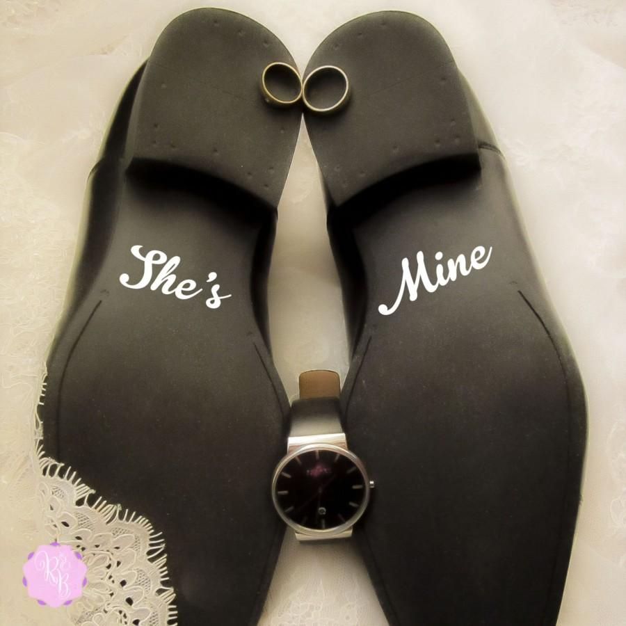 Mariage - Groom Shoes Decal - She's Mine -  Wedding Shoes Sticker Wedding Decal Wedding Sticker Groom Shoes Decal