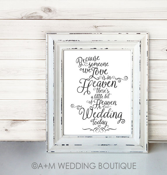 Mariage - Wedding Sign Signage Instant Printable //  Because someone we love is in heaven today... //  Remembrance sign //  Black On White //  11x14