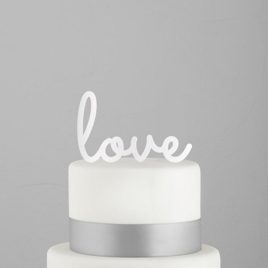 Свадьба - Reserved for Nicole - Love Wedding Cake Topper - Love Script Wedding Cake Topper - Wedding Keepsake - Acrylic Wedding Cake Topper