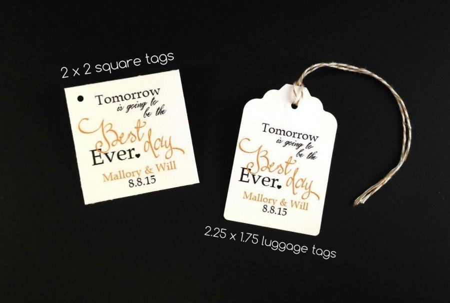 Mariage - 20 Tomorrow is going to be the best day ever, Wedding Rehearsal Dinner Hang Tags, Wedding Favors, Rehearsal Dinner Favors, Wedding Party Fav