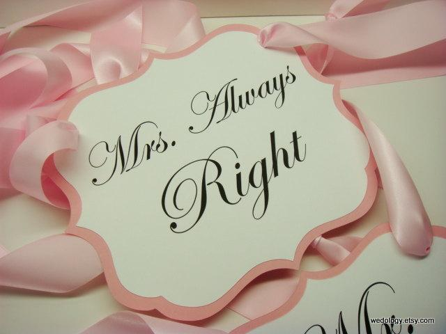 Mariage - Mr. Right and Mrs. Always Right Wedding Chair Signs for the Bride and Groom Chairs All of my Card Stock Colors Available