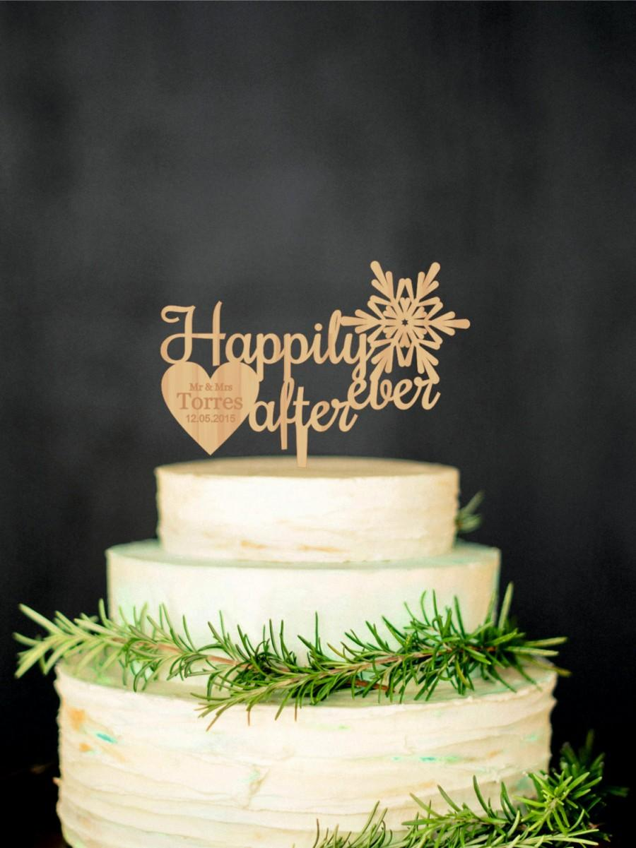 Düğün - Happily ever after Snowflake Cake Topper Personalized Wooden Cake Topper Last Name Topper Winter Cake Topper Winter Wedding