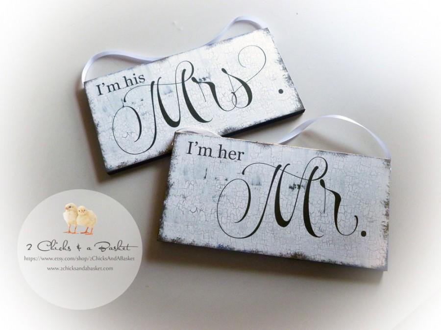 Свадьба - I'm Her Mr & I'm His Mrs Set, Wedding Photo Props, Wedding Signs, Chair Signs