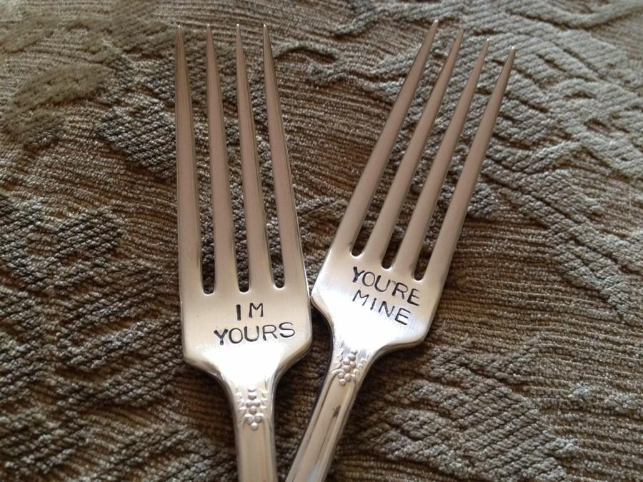 Свадьба - I'm Yours  You're Mine,  vintage silverware hand stamped wedding fork cake fork