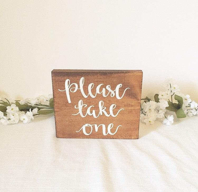 Wedding wood sign wooden sign favors please take one sign for Where to take wedding photos