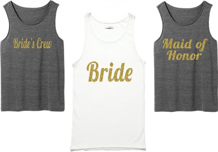 Wedding - Bachelorette Party Shirts. Bridal Party Shirts. Bridesmaid Shirts. Wedding Shirts. Bridal Tank Top.bridesmaid t-shirt gold Shirt. Bride Gift
