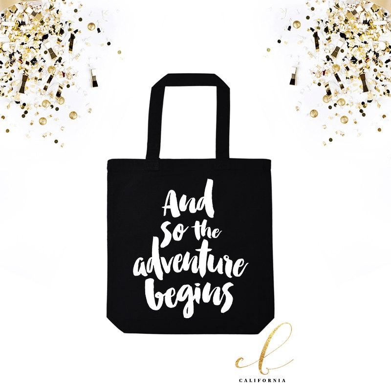 Wedding - Wedding Tote Bag // Wedding Welcome Bag // Bridal Party Gifts // Bachelorette Party Totes // The Adventure Begins Black Tote Bag