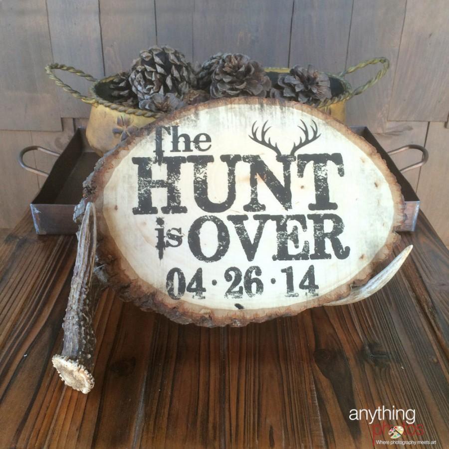 زفاف - The HUNT is Over WEDDING Engagement Personalized Date Rustic Wood Slice plaque decoration sign - Made in USA