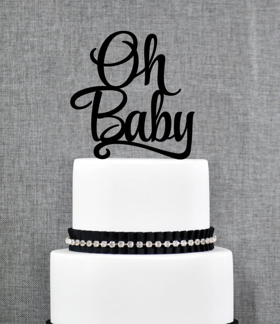 Oh Baby Cake Topper, Elegant Baby Shower Topper, Classic ...