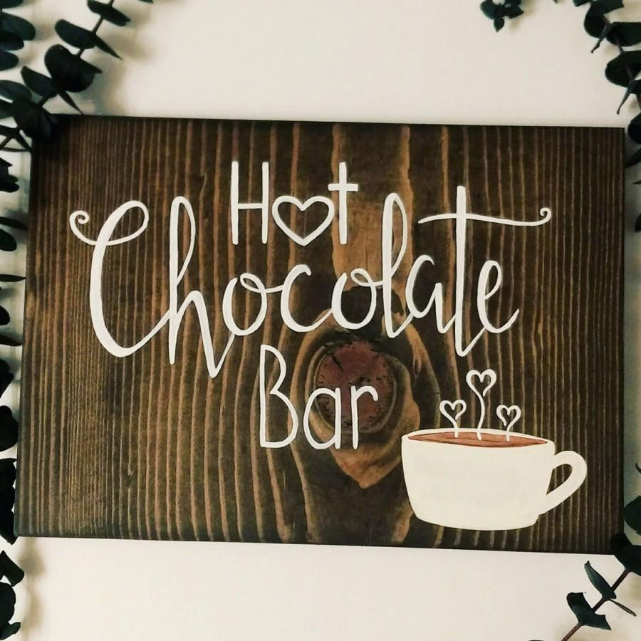 Mariage - Hot chocolate bar sign, hot cocoa bar, wedding decor, handmade sign