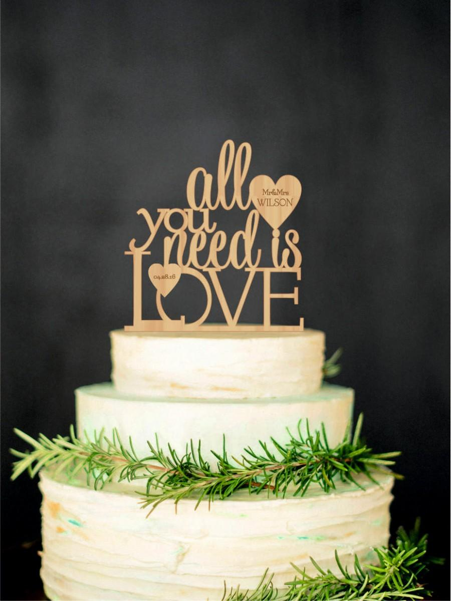 Mariage - All You Need Is Love Wedding Cake Topper Wood Cake Topper Personalized Cake