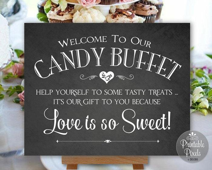 Свадьба - Candy Buffet Sign Chalkboard Printable Wedding Sign Digital Instant Download (#CBU1C)