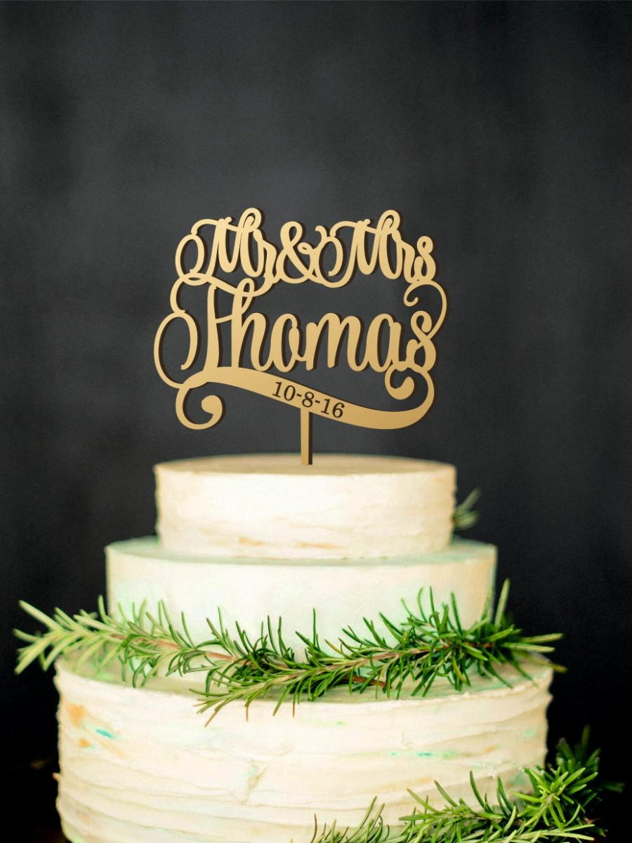 Hochzeit - Mr & Mrs Wedding Cake Topper with Last Name and wedding date, wooden cake topper, personalized cake toppers, custom wedding, rustic wedding
