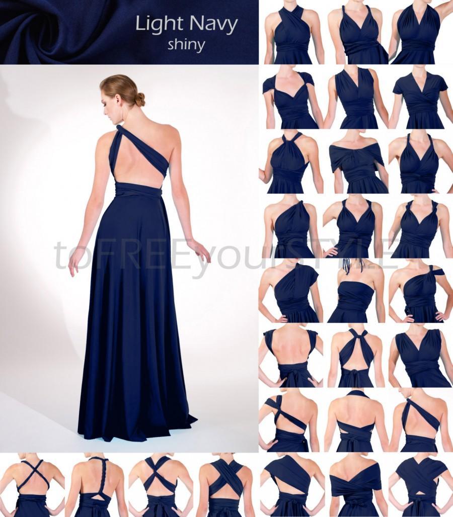 Mariage - Long infinity dress in LIGHT NAVY blue shiny, FULL Free-Style Dress, convertible dress, infinity bridesmaid dress, formal dress, prom dress