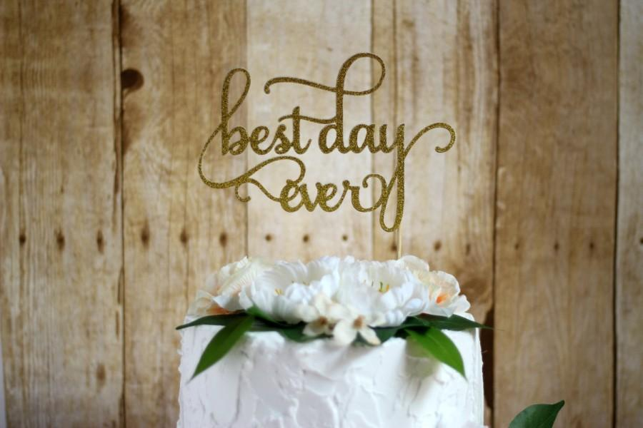 Mariage - best day ever cake topper, wedding cake topper, engagement cake topper, bridal shower cake topper, cake decorations, baby shower cake topper