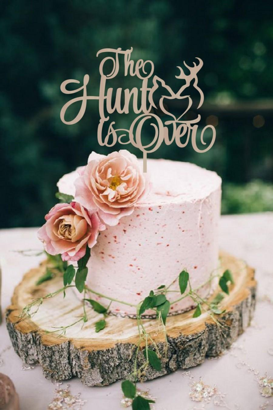 Wedding Rustic Cake Topper The Hunt Is Over Deer
