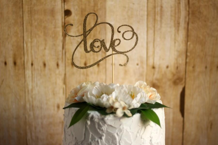 Wedding Cake Topper- LOVE Wedding Cake Topper, Glitter Cake Topper ...