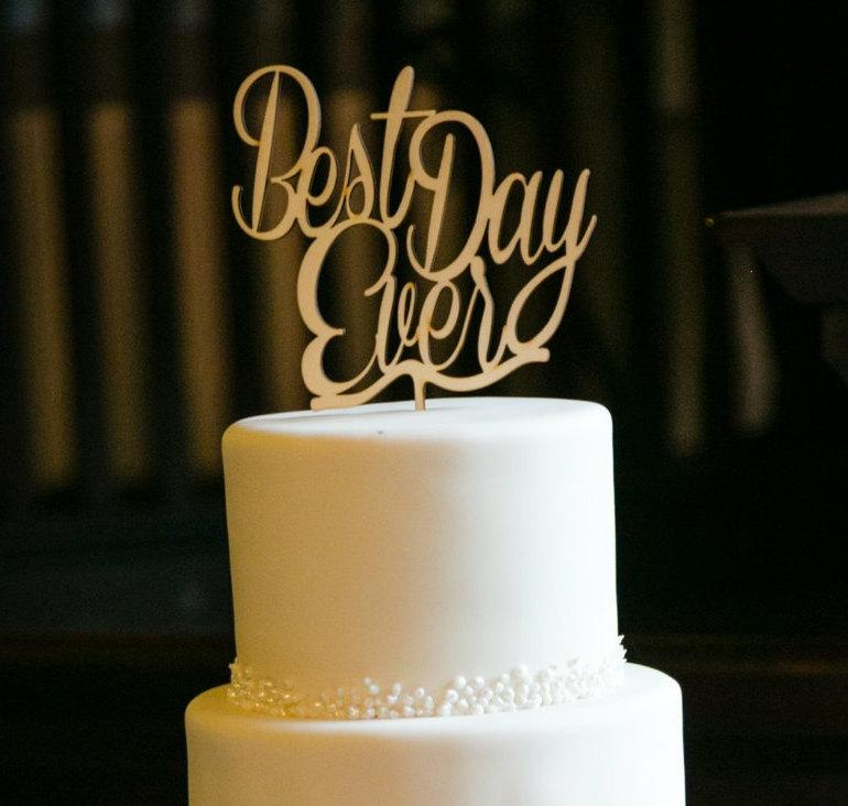 Свадьба - Best Day Ever Cake Topper, Wedding cake topper, Wooden wedding Cake topper