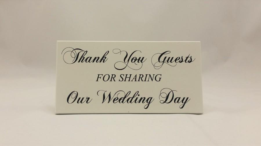 Свадьба - Wedding Guest Sign, Thank You Guests, For Sharing, Our Wedding Day, Guest Thanks, Reception Sign, Calligraphy Design, Shabby Chic, White 276
